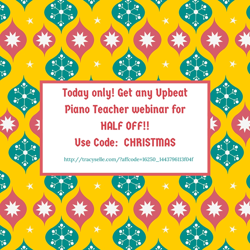 Today only Get any Upbeat Piano Teacher webinar for HALF OFF