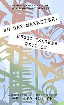 60 Day Makeover: Music Teacher Edition